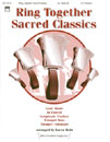 Ring Together Sacred Classics