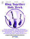 Ring Together Holy Week