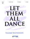 Let Them All Dance