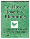 Lo How a Rose E're Blooming