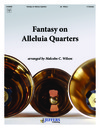 Fantasy on Alleluia Quarters